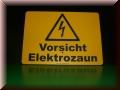 Hinweisschild Elektrozaun - Lasergravur
